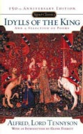 Idylls of the King and a Selection of Poems (Paperback)