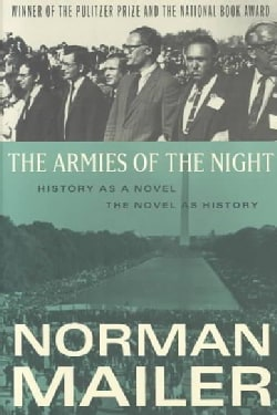 The Armies of the Night: History As a Novel/the Novel As History (Paperback)