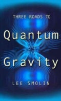 Three Roads to Quantum Gravity (Paperback)