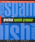 Practical Spanish Grammar: A Self-Teaching Guide (Paperback)