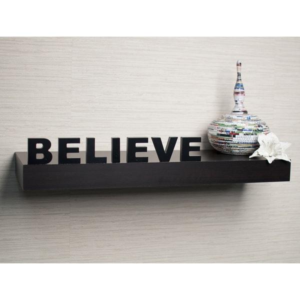 Laminate 'Believe' Inspirational Wall Mount Shelf