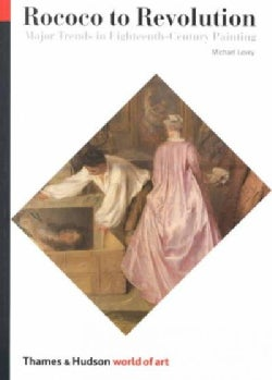 Rococo to Revolution: Major Trends in Eighteenth-Century Painting (Paperback)