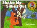 Shake My Sillies Out (Paperback)