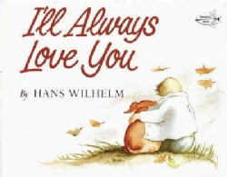 I'll Always Love You (Paperback)
