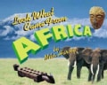 Look What Came from Africa (Paperback)