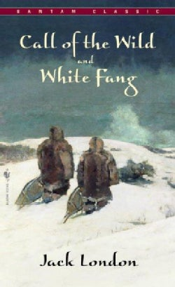 Call of the Wild and White Fang (Paperback)
