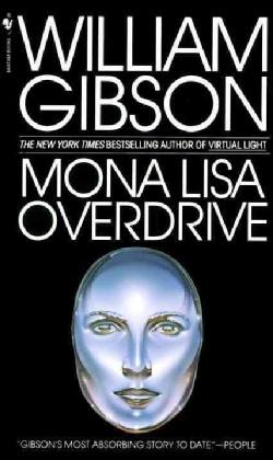Mona Lisa Overdrive (Paperback)