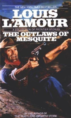The Outlaws of Mesquite (Paperback)