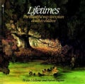 Lifetimes: The Beautiful Way to Explain Death to Children (Paperback)