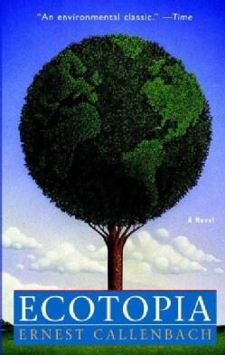 Ecotopia (Paperback)
