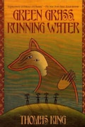 Green Grass, Running Water (Paperback)