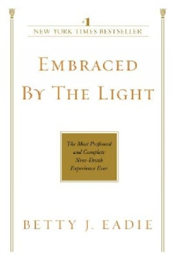 Embraced by the Light (Paperback)