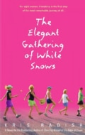 The Elegant Gathering of White Snows (Paperback)