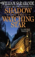 Shadow of the Watching Star (Paperback)