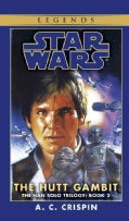 Star Wars, The Hutt Gambit (Paperback)