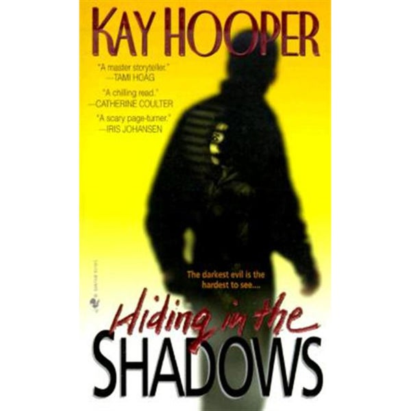 Hiding in the Shadows (Paperback)
