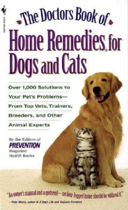 The Doctors Book of Home Remedies for Dogs and Cats (Paperback)