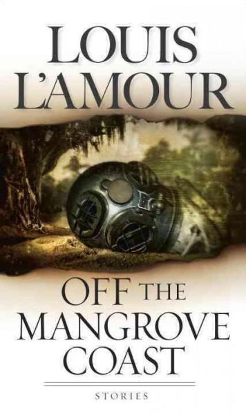Off the Mangrove Coast (Paperback)