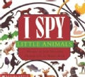 I Spy Little Animals (Board book)