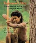 Tapenum's Day: A Wampanoag Indian Boy in Pilgrim Times (Hardcover)