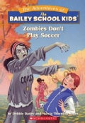 Zombies Don't Play Soccer (Paperback)