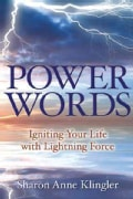 Power Words: Igniting Your Life With Lightning Force (Paperback)