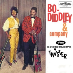BO DIDDLEY - BO DIDDLEY & COMPANY + BO DIDDLEY'S A TWISTER