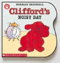 Clifford's Noisy Day (Board book)