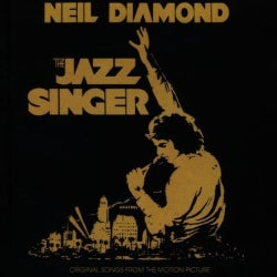 NEIL DIAMOND - JAZZ SINGER ORIGINAL SONGS FROMTHE