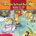 The Magic School Bus Blows Its Top: A Book About Volcanoes (Paperback)