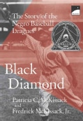 Black Diamond: The Story of the Negro Baseball Leagues (Paperback)