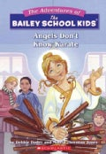 Angels Don't Know Karate (Paperback)