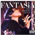 Fantasia - The Side Effects Of You (Parental Advisory)
