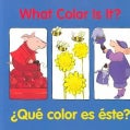 What Color Is It? / Que color es este? (Board book)