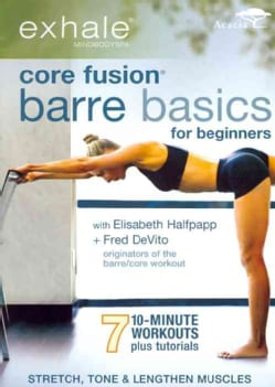 Exhale: Core Fusion Barre Basics for Beginners (DVD)