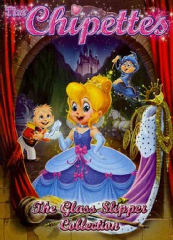 Alvin and the Chipmunks: The Chipettes: The Glass Slipper Collection (DVD)