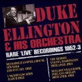 Duke Ellington - Duke Ellington: Rare Live Recordings: 1952-1953