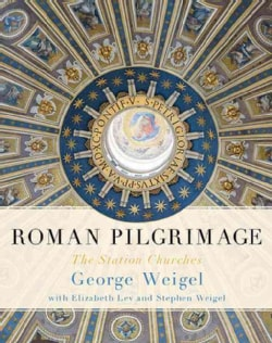 Roman Pilgrimage: The Station Churches (Hardcover)