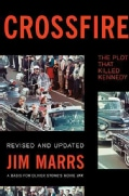 Crossfire: The Plot That Killed Kennedy (Paperback)