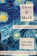 Love and Math: The Heart of Hidden Reality (Hardcover)