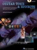 Introduction to Guitar Tone & Effects: An Essential Manual for Getting the Best Sounds from Electric Guitars, Amplifiers, Eff...