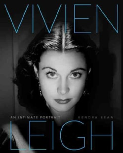 Vivien Leigh: An Intimate Portrait (Hardcover)