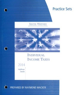 Individual Income Taxes 2014 Practice Sets (Paperback)