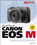 David Busch's Canon EOS M Guide to Digital Photography (Paperback)