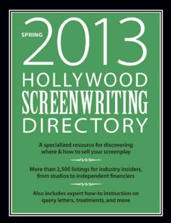 Hollywood Screenwriting Directory Spring 2013 (Paperback)