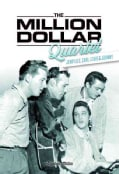 The Million Dollar Quartet: Jerry Lee, Carl, Elvis & Johnny (Hardcover)