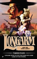 Longarm and the Lying Ladies: Longarm and the Lying Ladies (Paperback)