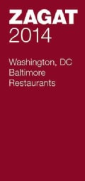 Zagat 2014 Washington, DC Baltimore Restaurants (Paperback)