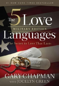 The 5 Love Languages: The Secret to Love That Lasts: Military Edition (Paperback)