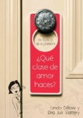 En busca de la pasion / Passion Pursuit: Que clase de amor haces? / What Kind of Love Are You Making? (Paperback)